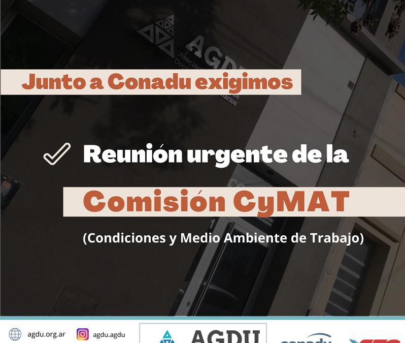 Exigimos urgente reunión de la Comisión CyMAT